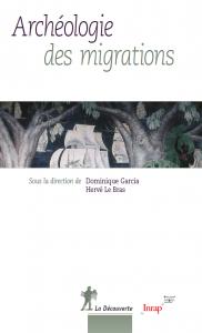 Couverture de l'ouvrage Archéologie des migrations