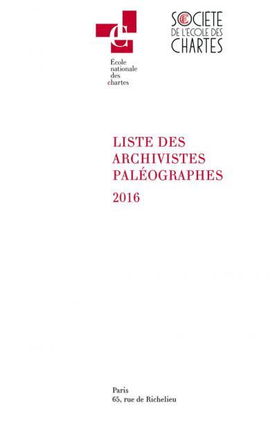 Couverture de la Liste des archivistes paléographes 2016
