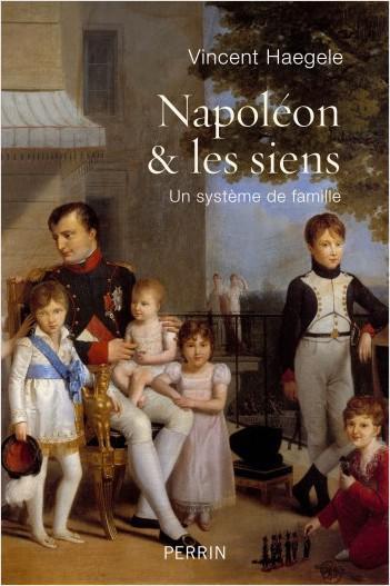 Couverture de l'ouvrage Napoléon et les siens