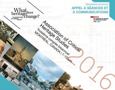Troisième congrès annuel de l'Association of Critical Heritage Studies (ACHS)