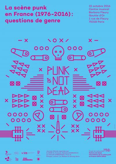 Affiche «La scène punk en France (1976-2016): questions de genre»