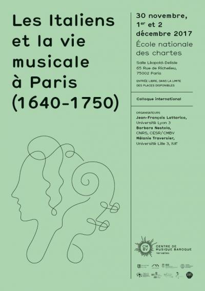 Affiche du colloque «Les Italiens et la vie musicale à Paris (1640-1750)»