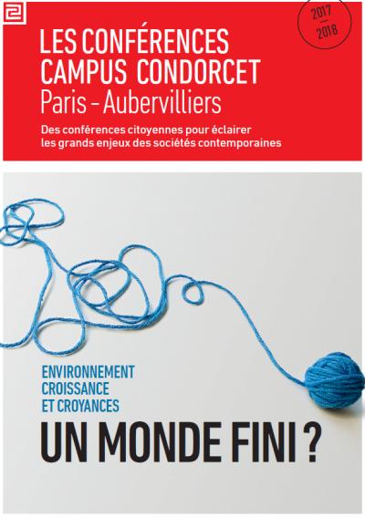 """""""Un monde fini?"""": cycle de conférences 2017-2018 du Campus Condorcet"""