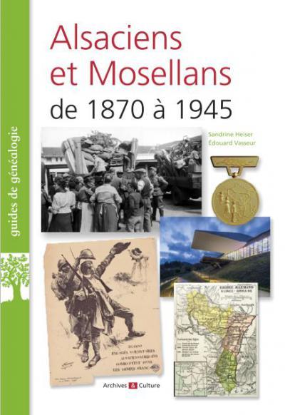 Couverture de l'ouvrage Alsaciens et Mosellans de 1870 à 1945
