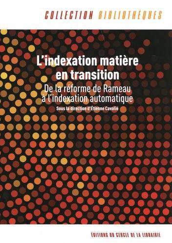 Couverture de L'indexation matière en transition