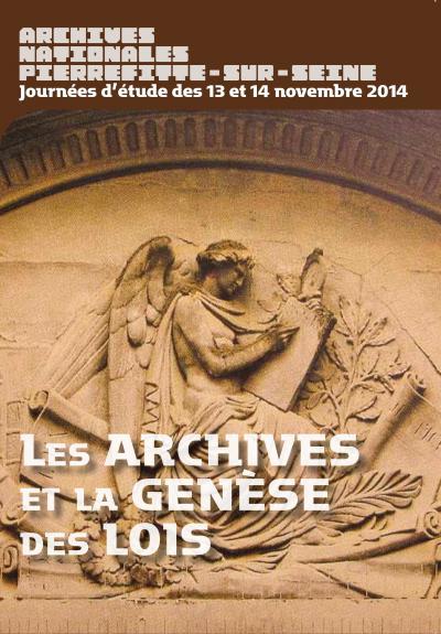 Colloque «Les Archives et la genèse des lois»
