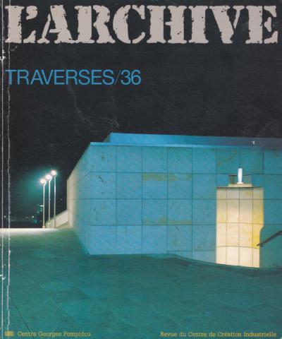 Traverses, n°36, 1986