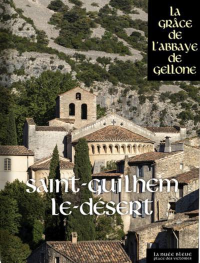 Couverture de l'ouvrage Saint-Guilhem-le-Désert
