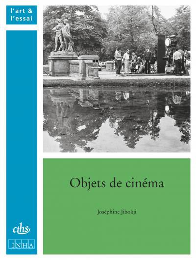 Couverture de l'ouvrage Objets de cinéma: de Marienbad à Fantômas