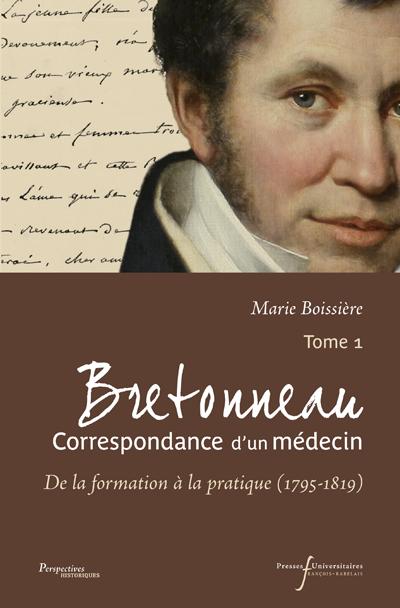 Couverture de Bretonneau. Correspondance d'un médecin