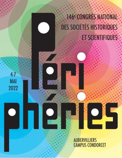 146e congrès du CTHS sur les «Périphéries»