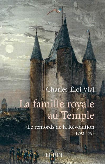 Couverture de l'ouvrage La famille royale au temple