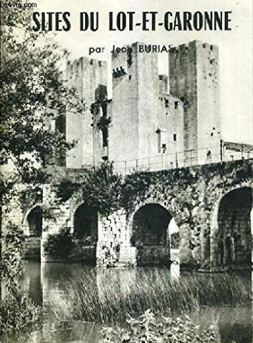 Couverture de Sites du Lot-et-Garonne, par Jean Burias