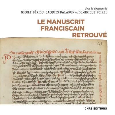 Couverture de l'ouvrage Le manuscrit franciscain retrouvé