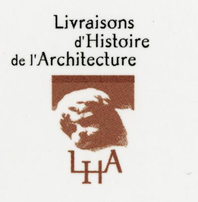 LIVRAISONS D'HISTOIRE DE L'ARCHITECTURE