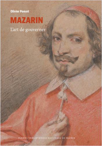 Couverture de l'ouvrage Mazarin. L'art de gouverner