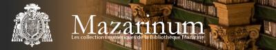 Mazarinum, les collections numériques de la bibliothèque Mazarine