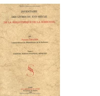 Couverture de l'Inventaire des livres du XVIᵉ siècle de la Bibliothèque de la Sorbonne, par Pierrette Limacher