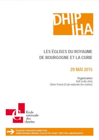 9e rencontre de la Gallia Pontificia : Les églises du royaume de Bourgogne et la Curie