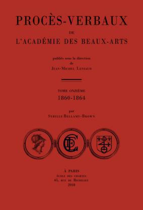 Couverture des Procès-verbaux de l'Académie des beaux-arts: 1860-1864, t. XI