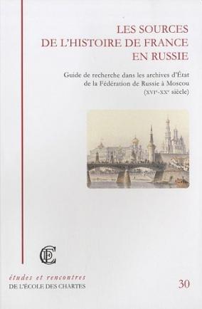 """Couverture de """"Les sources de l'histoire de France en Russie"""""""