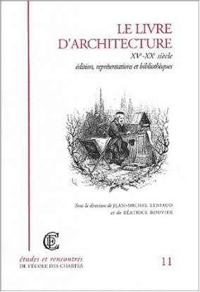 Couverture de «Le livre d'architecture, XVᵉ-XXᵉ siècle»