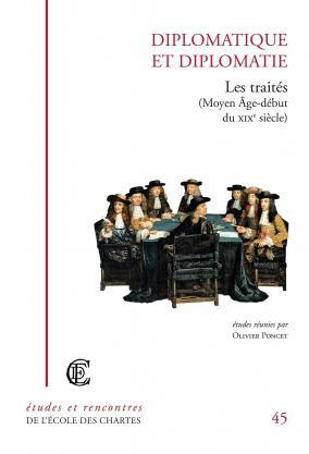 Couverture de «Diplomatique et diplomatie: les traités»