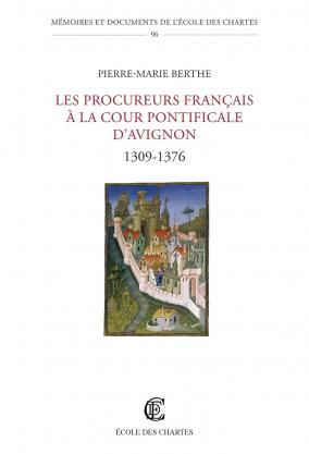 Couverture de «Les Procureurs français à la cour pontificale d'Avignon»