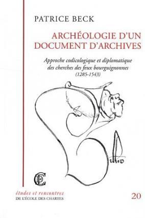 """Couverture de """"Archéologie d'un document d'archives"""""""