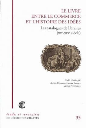 """Couverture de """"Le Livre entre le commerce et l'histoire des idées"""""""