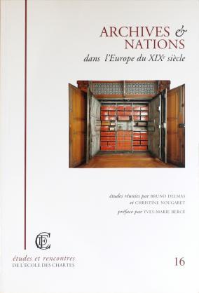 Couverture de «Archives et nations dans l'Europe du XIXᵉ siècle»