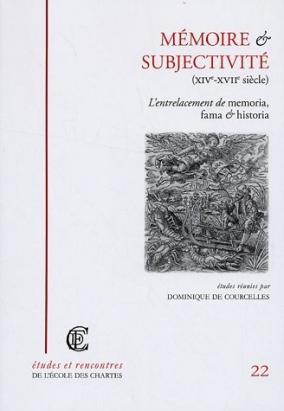 """Couverture de """"Mémoire et subjectivité (XIVe-XVIIe siècle)"""""""