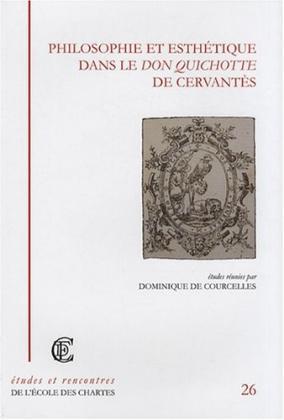 """Couverture de """"Philosophie et esthétique dans le Don Quichotte de Cervantès"""""""