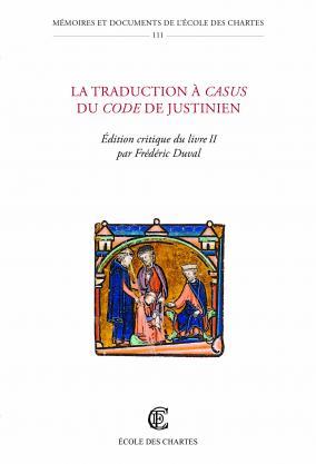 Couverture de La traduction à casus du Code de Justinien