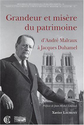 Grandeur et misère du patrimoine: d'André Malraux à Jacques Duhamel