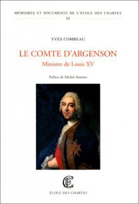 Le Comte d'Argenson Ministre de Louis XV