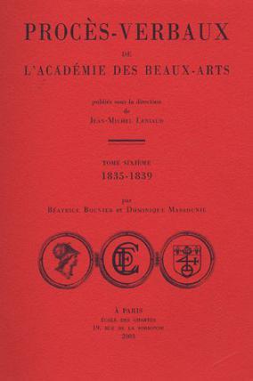 Procès-verbaux de l'Académie des beaux-arts 1835-1839
