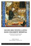 Couverture de l'ouvrage Succès des textes latins dans l'Occident médiéval. Approche méthodologique autour du projet FAMA