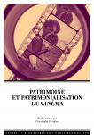 Couverture de l'ouvrage Patrimoine et patrimonialisation du cinéma