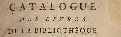Catalogue des livres de la bibliothèque de feu Monsieur l'abbé Desessarts, Paris, Pillot, 1775