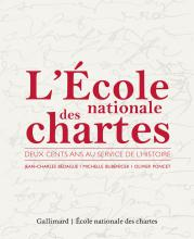 Couverture de l'ouvrage L'École nationale des chartes. Deux cents ans au service de l'Histoire