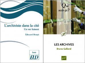 Couvertures des ouvrages L'archiviste dans la cité: un ver luisant et Les archives